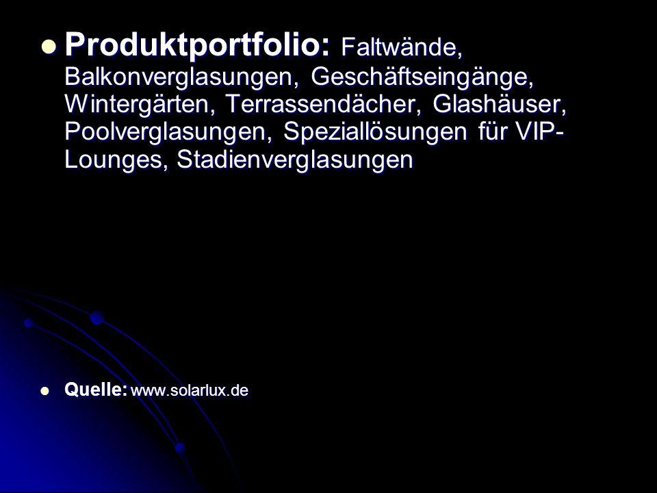 Produktportfolio: Faltwände, Balkonverglasungen, Geschäftseingänge, Wintergärten, Terrassendächer, Glashäuser, Poolverglasungen, Speziallösungen für V