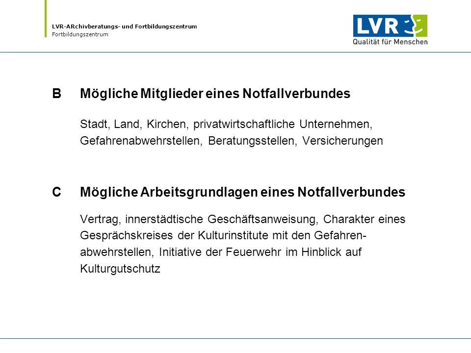 LVR-ARchivberatungs- und Fortbildungszentrum Fortbildungszentrum III.
