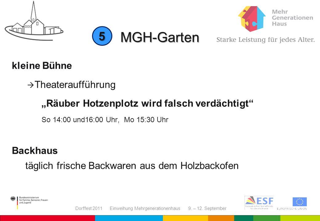 Dorffest 2011 Einweihung Mehrgenerationenhaus 9. – 12. September MGH-Garten kleine Bühne Theateraufführung Räuber Hotzenplotz wird falsch verdächtigt