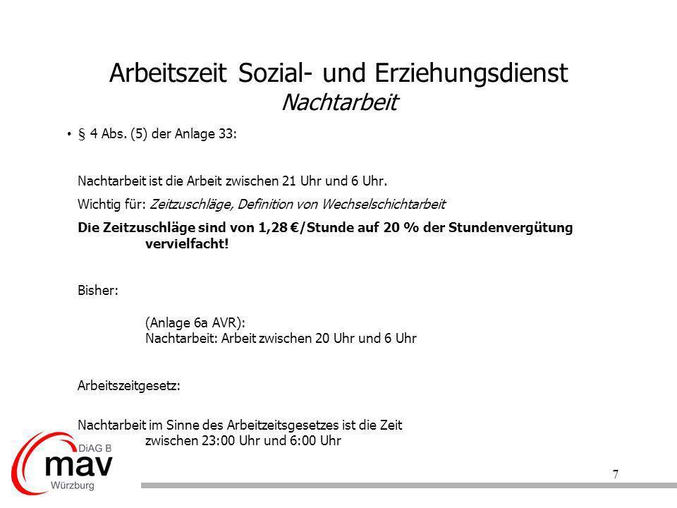 18 Arbeitszeit Sozial- und Erziehungsdienst Übersicht über die wichtigsten Änderungen AVR alt:AVR neu: AZV-Tag--- ---19,5 Std.