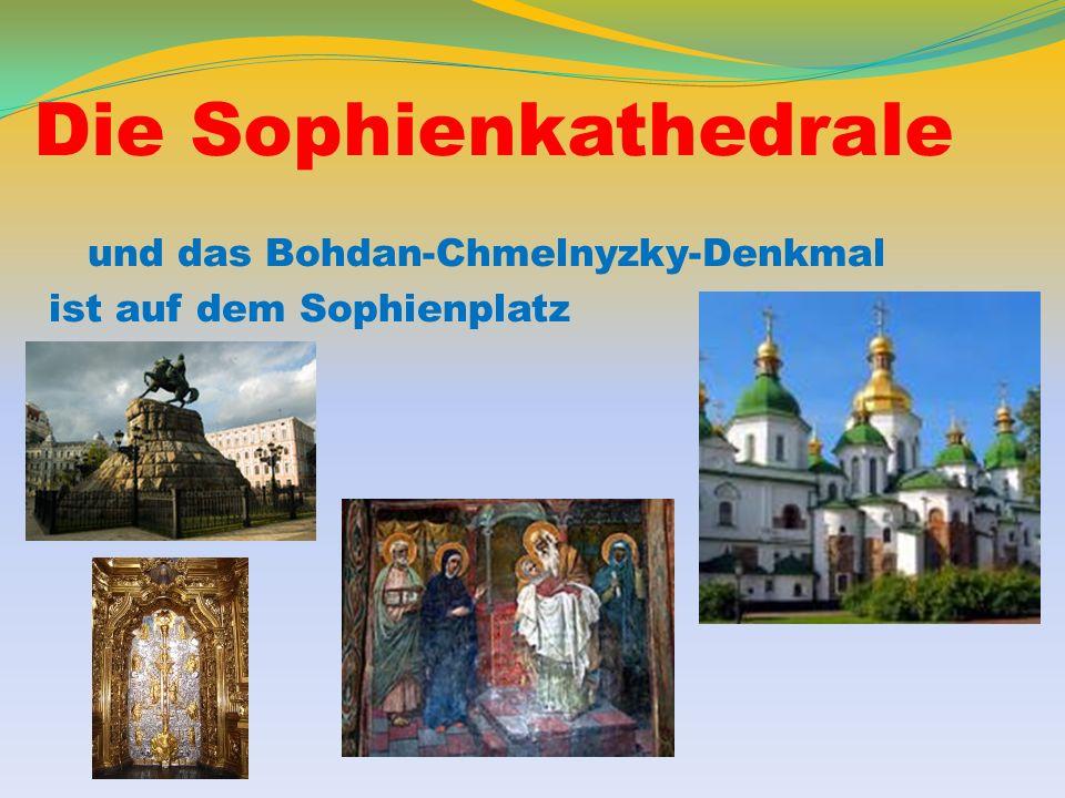 Die Sophienkathedrale und das Bohdan-Chmelnyzky-Denkmal ist auf dem Sophienplatz