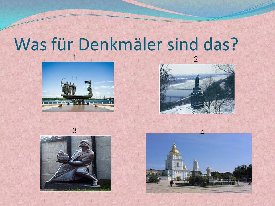 Was für Denkmäler sind das? 1 2 3 4