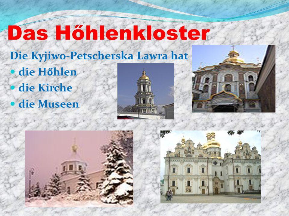 Das Hőhlenkloster Die Kyjiwo-Petscherska Lawra hat die Hőhlen die Kirche die Museen