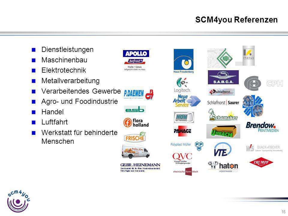 16 SCM4you Referenzen Dienstleistungen Maschinenbau Elektrotechnik Metallverarbeitung Verarbeitendes Gewerbe Agro- und Foodindustrie Handel Luftfahrt