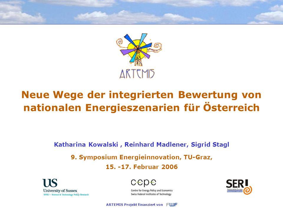 Seite 1 9. Symposium Energieinnovation, Graz 9. Symposium Energieinnovation, TU-Graz, 15. -17. Februar 2006 Neue Wege der integrierten Bewertung von n