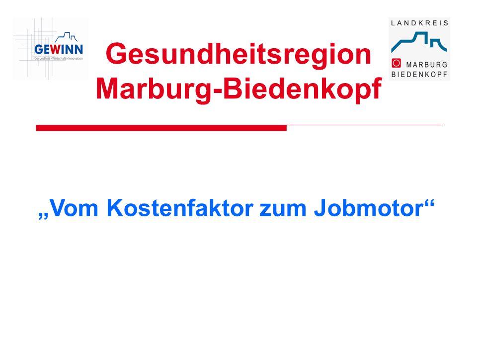 Gesundheitsregion Marburg-Biedenkopf Vom Kostenfaktor zum Jobmotor