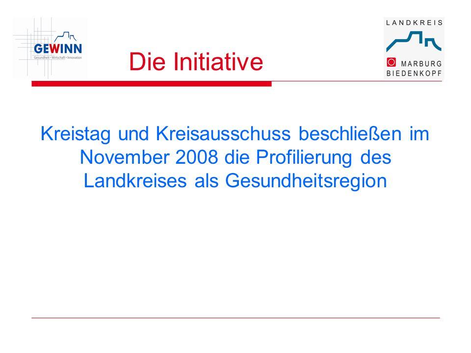 Die Initiative Kreistag und Kreisausschuss beschließen im November 2008 die Profilierung des Landkreises als Gesundheitsregion