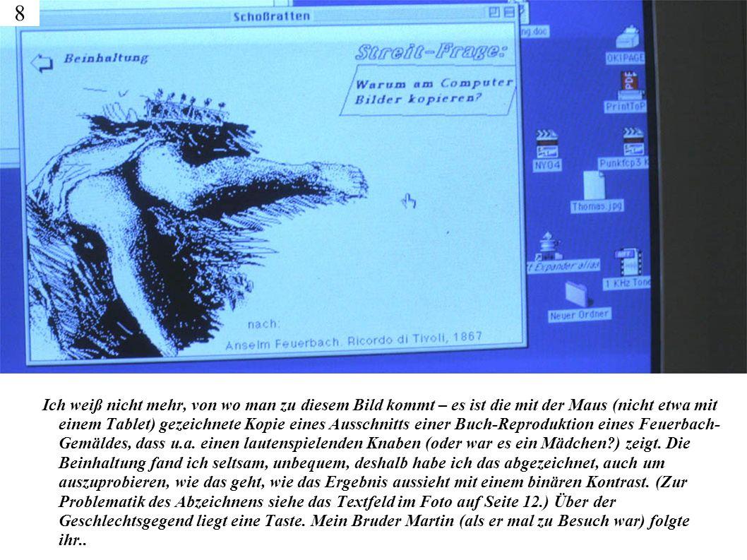 Ich weiß nicht mehr, von wo man zu diesem Bild kommt – es ist die mit der Maus (nicht etwa mit einem Tablet) gezeichnete Kopie eines Ausschnitts einer Buch-Reproduktion eines Feuerbach- Gemäldes, dass u.a.