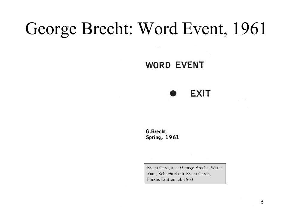 6 George Brecht: Word Event, 1961 Event Card, aus: George Brecht: Water Yam, Schachtel mit Event Cards, Fluxus Edition, ab 1963