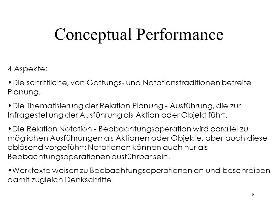 8 4 Aspekte: Die schriftliche, von Gattungs- und Notationstraditionen befreite Planung. Die Thematisierung der Relation Planung - Ausführung, die zur