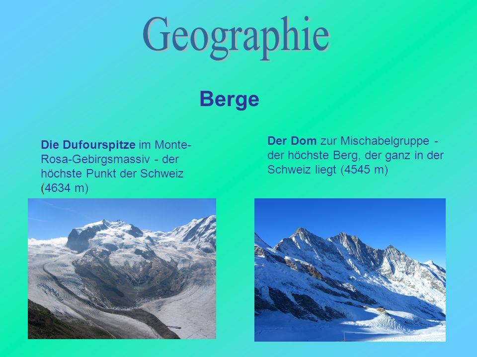 Die Dufourspitze im Monte- Rosa-Gebirgsmassiv - der höchste Punkt der Schweiz (4634 m) Der Dom zur Mischabelgruppe - der höchste Berg, der ganz in der