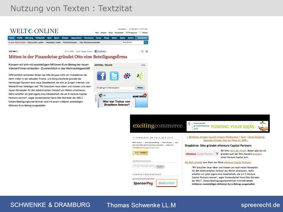 SCHWENKE & DRAMBURG spreerecht.de Thomas Schwenke LL.M Nutzung von Texten : Textzitat