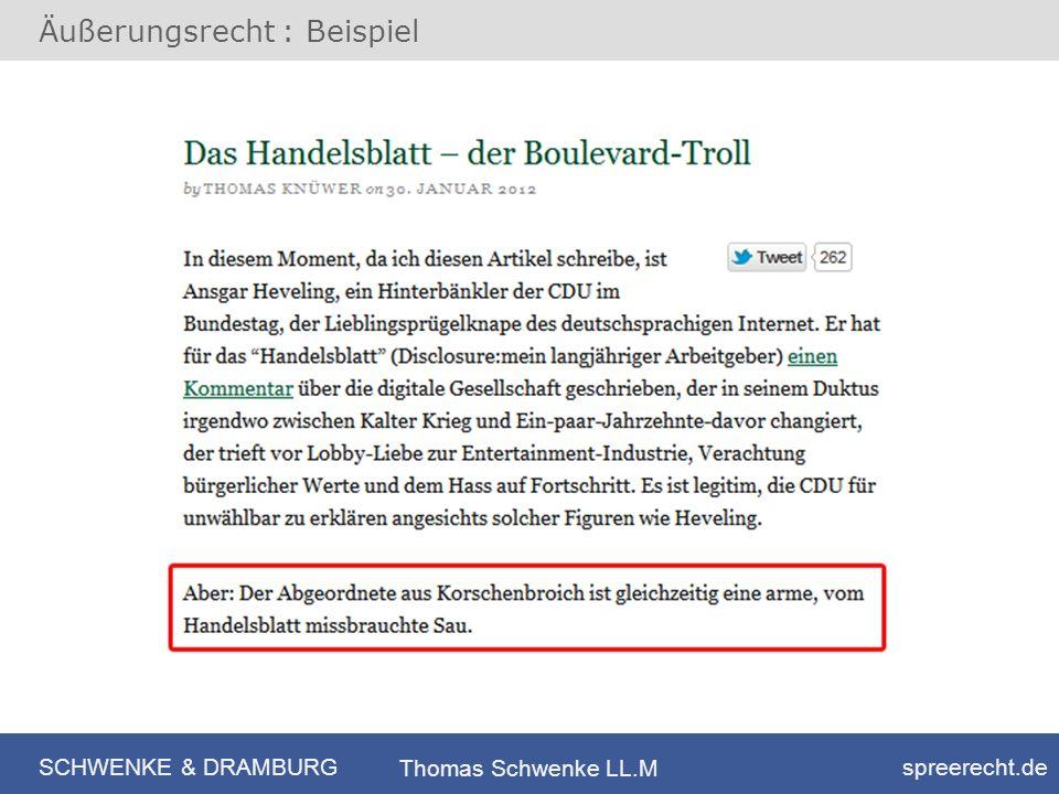 SCHWENKE & DRAMBURG spreerecht.de Thomas Schwenke LL.M Äußerungsrecht : Beispiel
