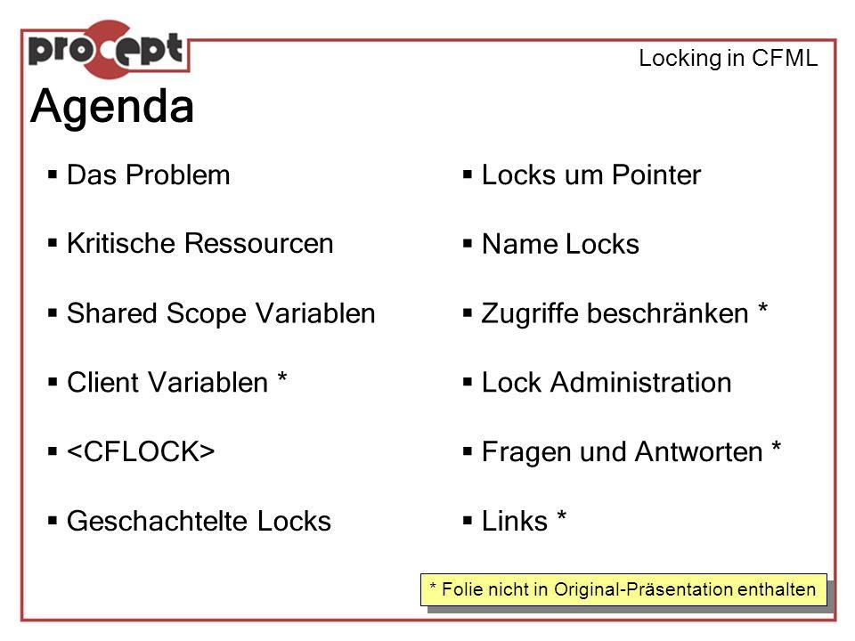 Locking in CFML Lock-Administration Variable Scope Lock Settings Automatic read locking Jeder Lesezugriff erhält seinen eigenen Lock Relativ sicher, aber definitve Performance-Nachteile Wenn alte Anwendungen nachträglich mit Locks versehen werden müssen Schreibende Zugriffe müssen manuell gelockt werden