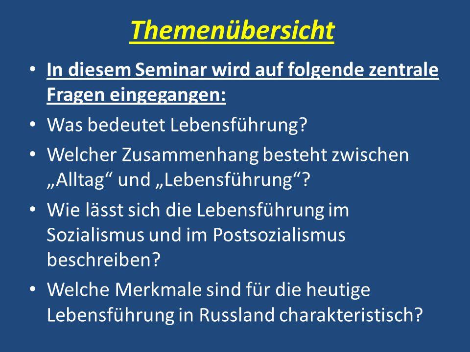 Themenübersicht Sitzung 08.09.2008: Einführungsveranstaltung Sitzung 15.09.2008: Zum Begriff der Lebensführung.