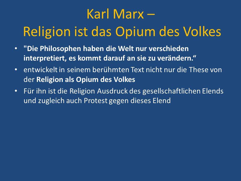 Karl Marx – Religion ist das Opium des Volkes