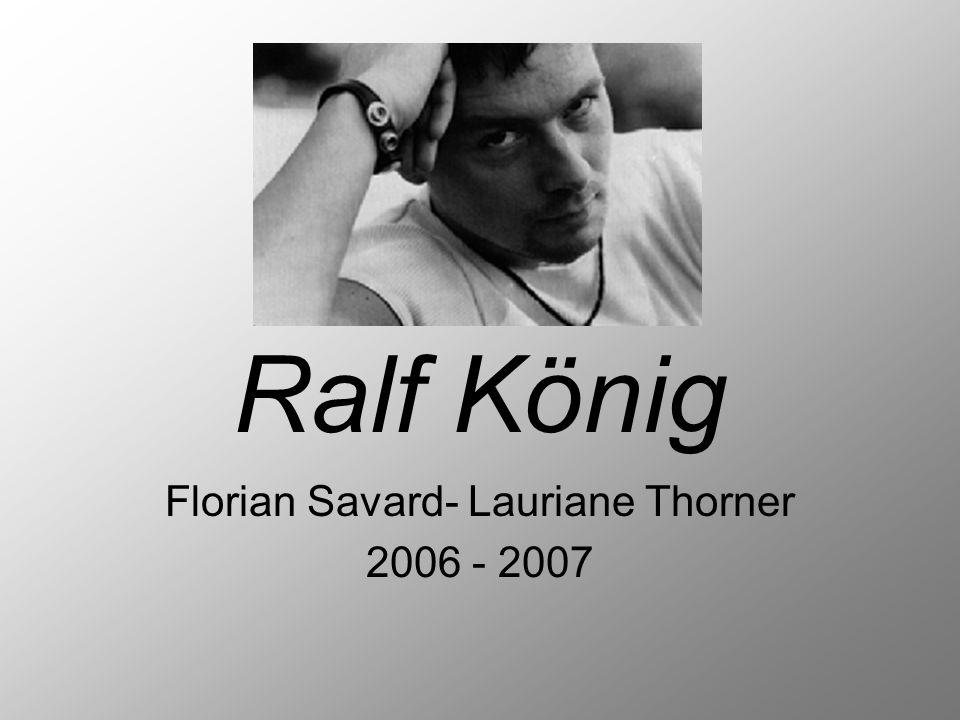 Ralf König Florian Savard- Lauriane Thorner 2006 - 2007