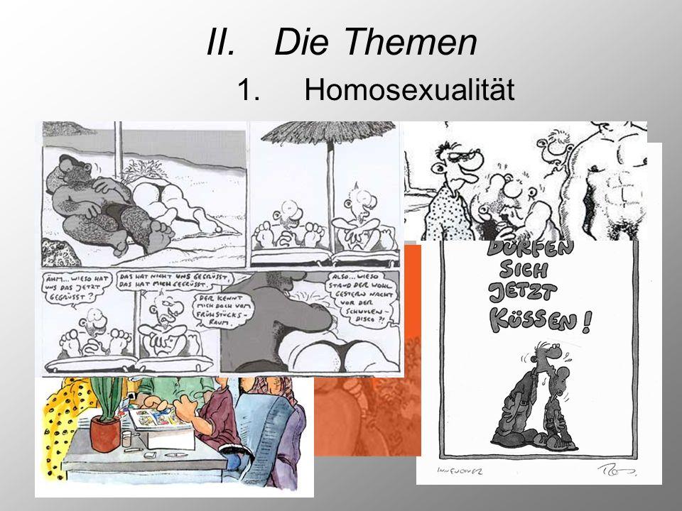 II.Die Themen 1.Homosexualität
