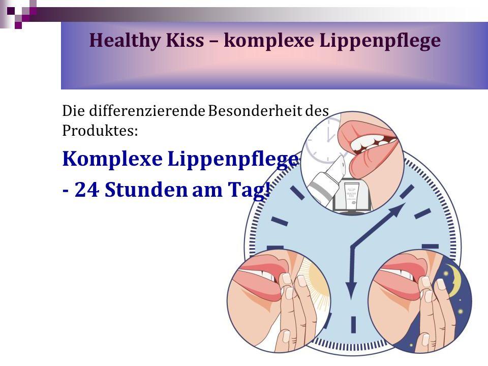 Die differenzierende Besonderheit des Produktes: Komplexe Lippenpflege - 24 Stunden am Tag! Healthy Kiss – komplexe Lippenpflege