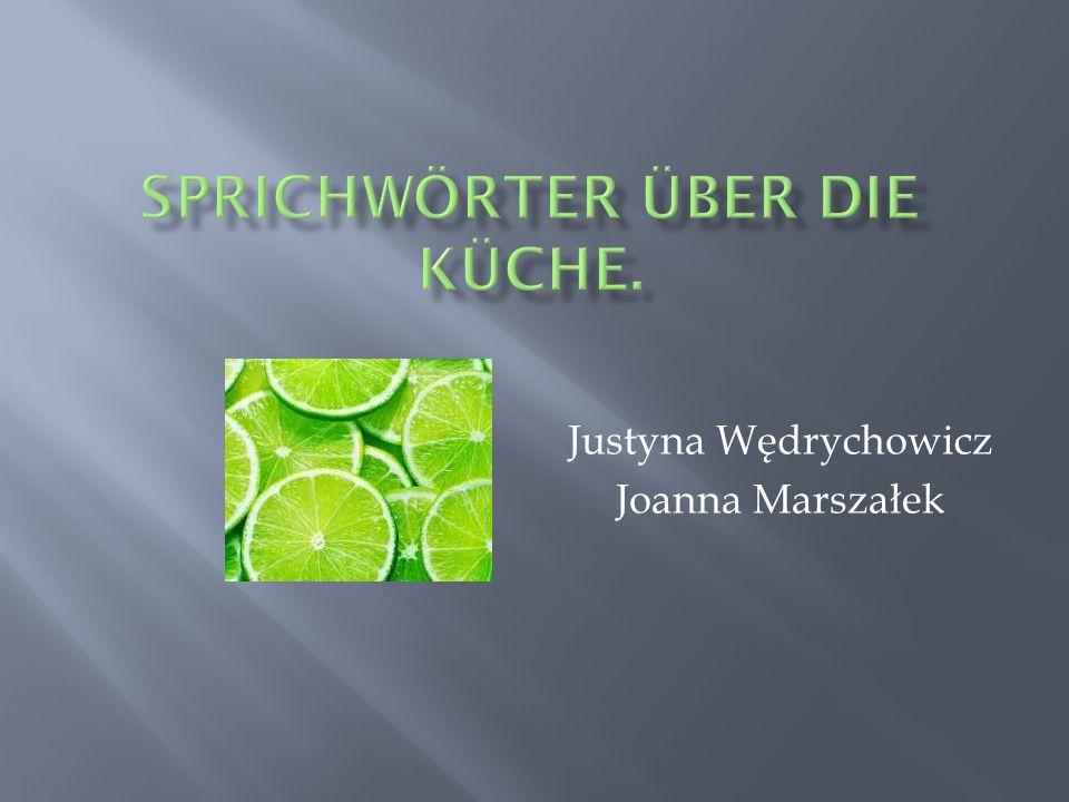 Justyna Wędrychowicz Joanna Marszałek