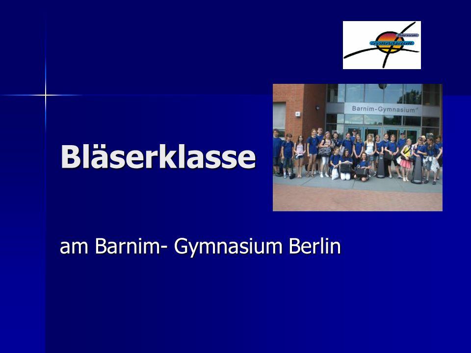 Bläserklasse am Barnim- Gymnasium Berlin
