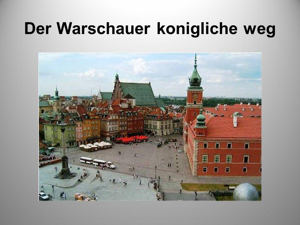 Der Warschauer konigliche weg