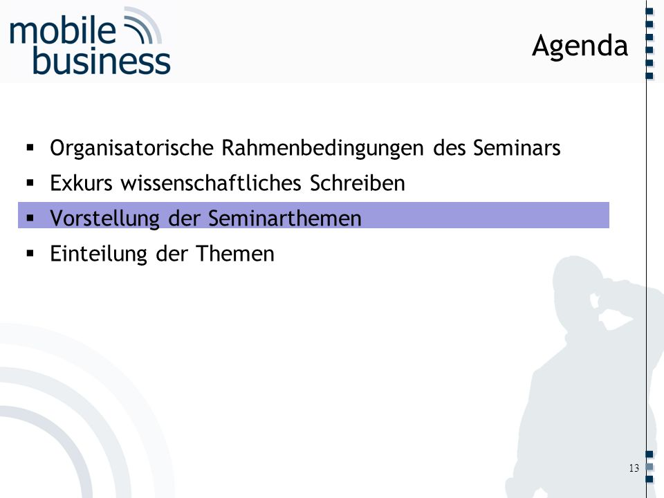 ……... Organisatorische Rahmenbedingungen des Seminars Exkurs wissenschaftliches Schreiben Vorstellung der Seminarthemen Einteilung der Themen Agenda 1