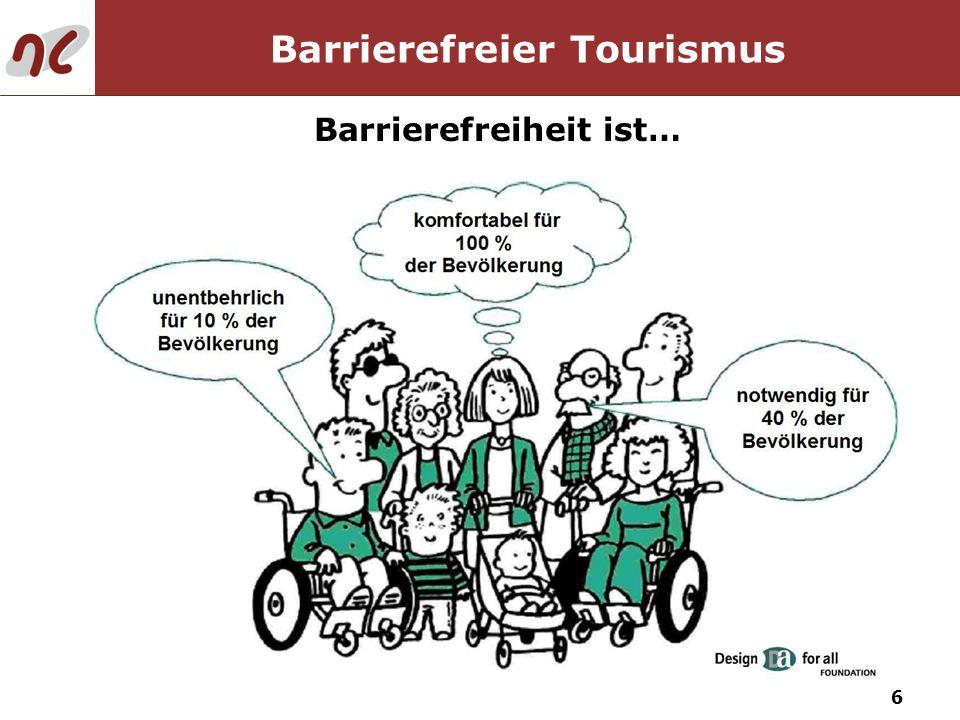 6 Barrierefreier Tourismus Barrierefreiheit ist…