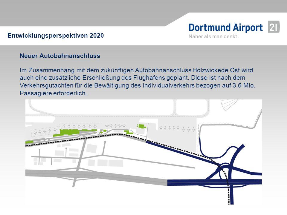 Neuer Autobahnanschluss Im Zusammenhang mit dem zukünftigen Autobahnanschluss Holzwickede Ost wird auch eine zusätzliche Erschließung des Flughafens g