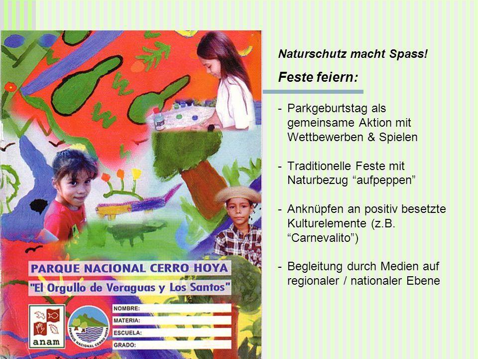 Naturschutz macht Spass! Feste feiern: -Parkgeburtstag als gemeinsame Aktion mit Wettbewerben & Spielen -Traditionelle Feste mit Naturbezug aufpeppen