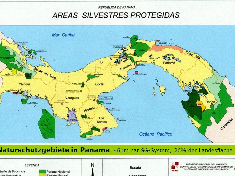 Naturschutzgebiete in Panama : 46 im nat.SG-System, 26% der Landesfläche