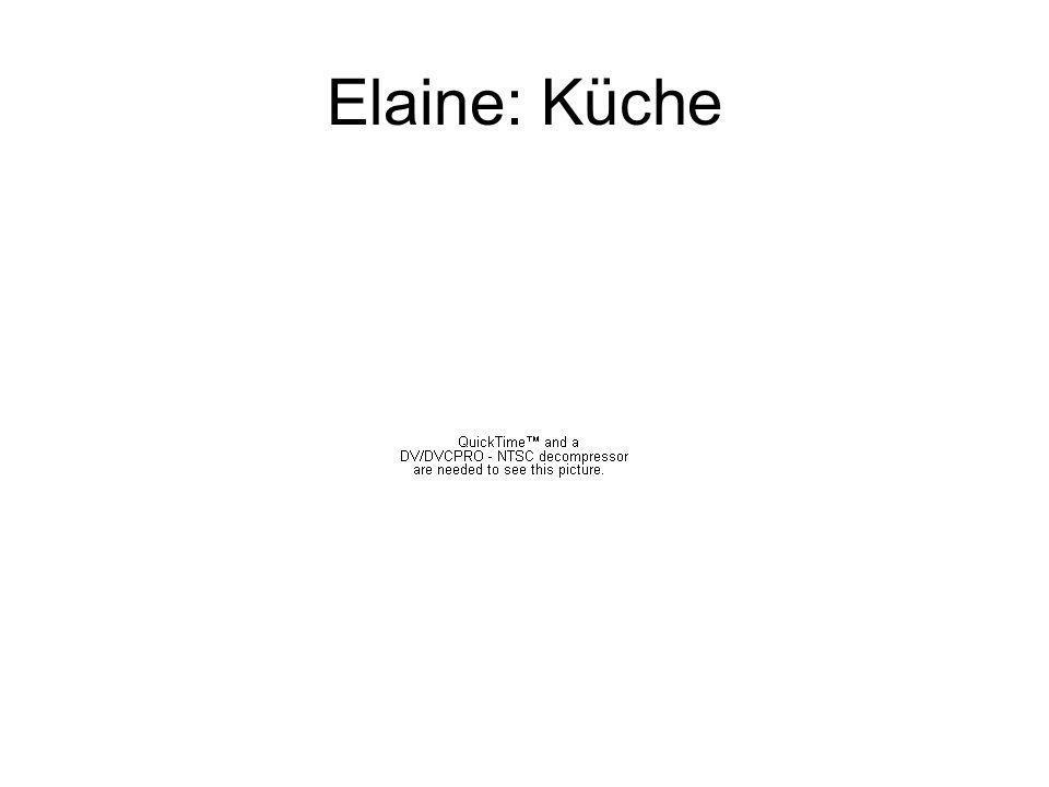 Elaine: Küche