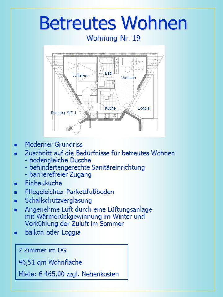 Betreutes Wohnen Wohnung Nr. 19 Moderner Grundriss Moderner Grundriss Zuschnitt auf die Bedürfnisse für betreutes Wohnen - bodengleiche Dusche - behin