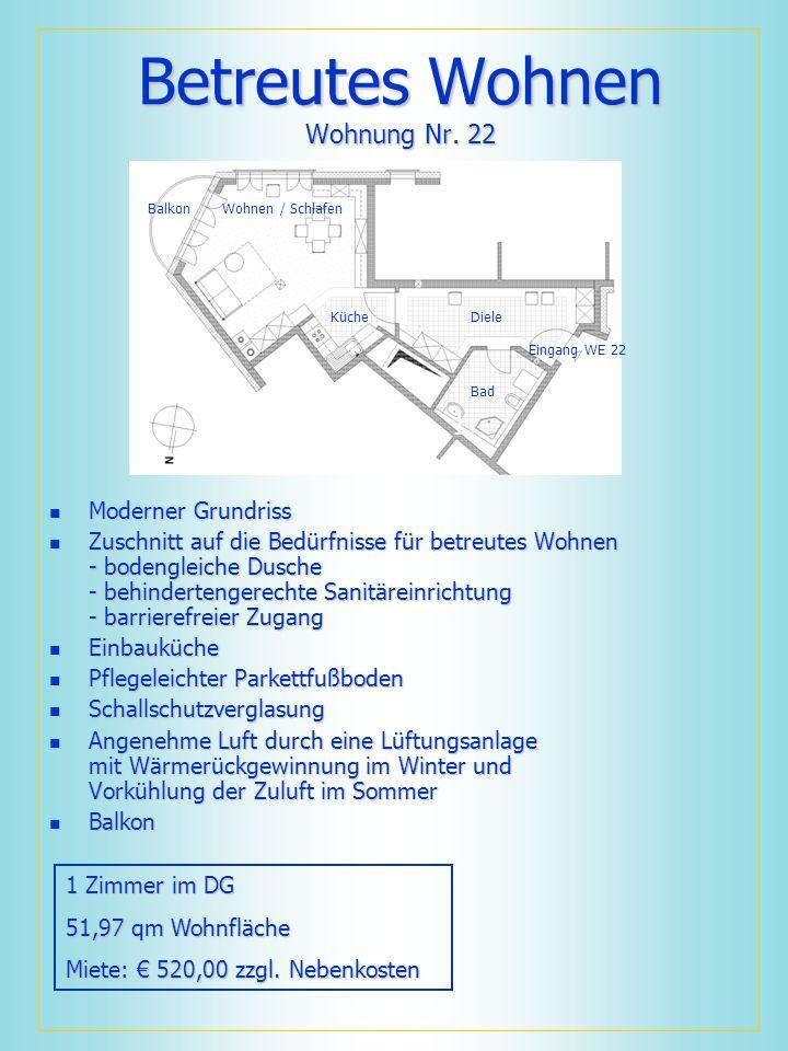 Betreutes Wohnen Wohnung Nr. 22 Moderner Grundriss Moderner Grundriss Zuschnitt auf die Bedürfnisse für betreutes Wohnen - bodengleiche Dusche - behin