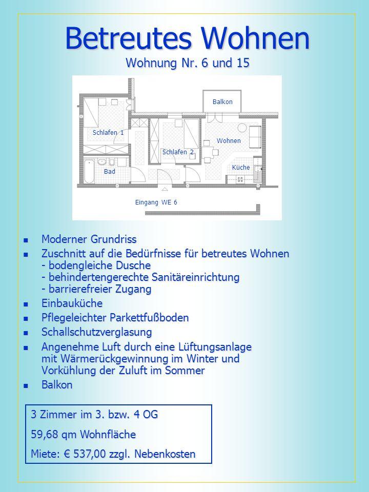 Betreutes Wohnen Wohnung Nr. 6 und 15 Moderner Grundriss Moderner Grundriss Zuschnitt auf die Bedürfnisse für betreutes Wohnen - bodengleiche Dusche -