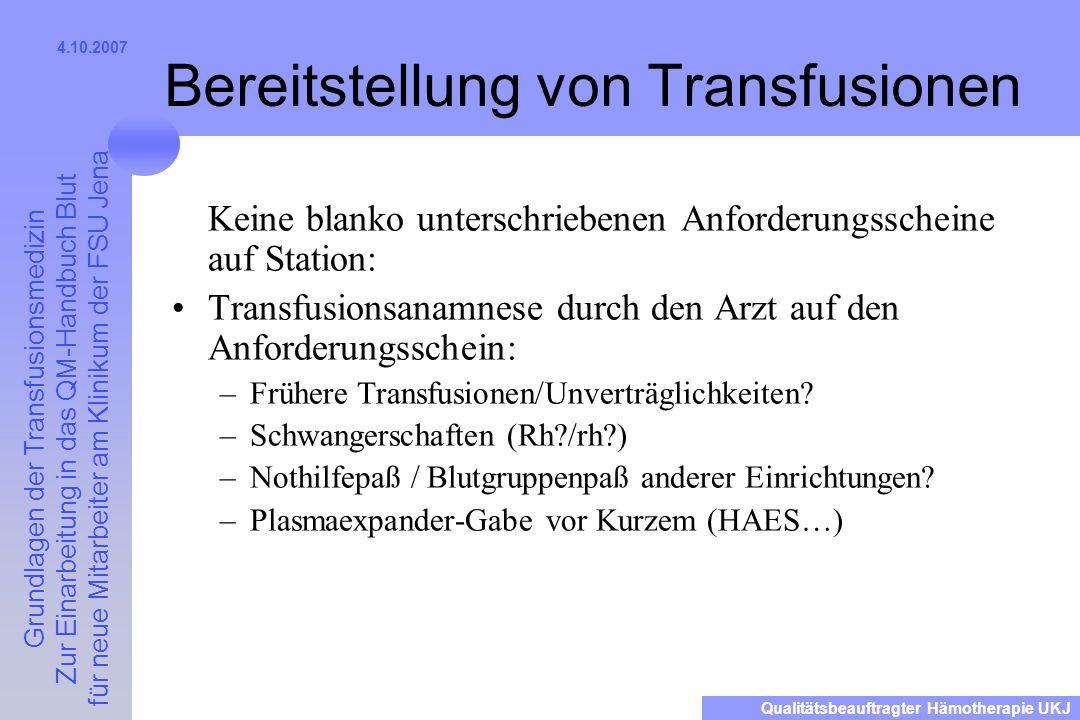 Grundlagen der Transfusionsmedizin Zur Einarbeitung in das QM-Handbuch Blut für neue Mitarbeiter am Klinikum der FSU Jena Qualitätsbeauftragter Hämoth