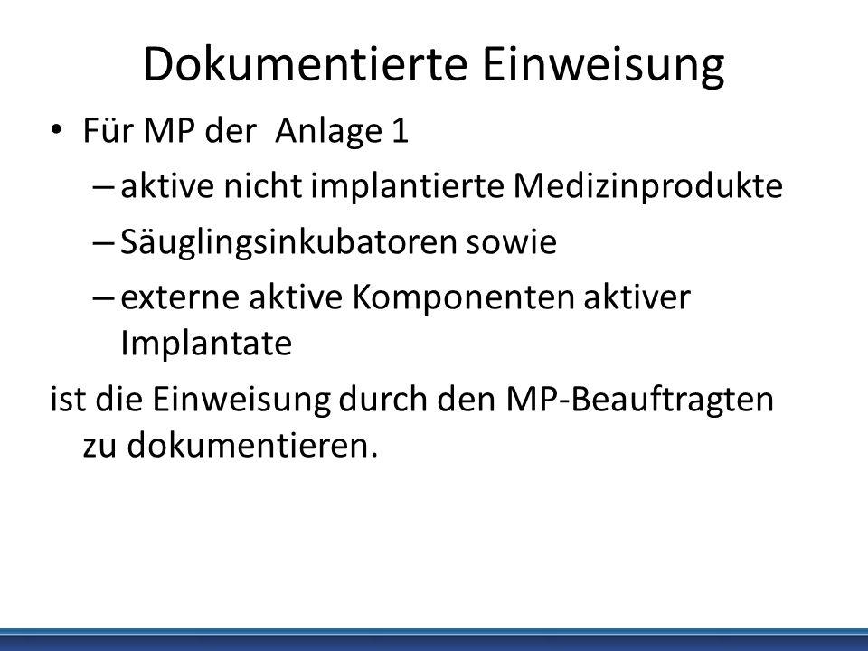 Dokumentierte Einweisung Für MP der Anlage 1 – aktive nicht implantierte Medizinprodukte – Säuglingsinkubatoren sowie – externe aktive Komponenten akt