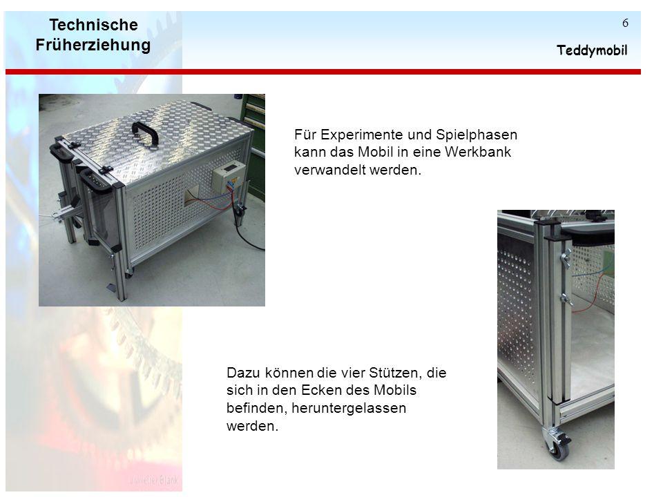 Technische Früherziehung Teddymobil 6 Für Experimente und Spielphasen kann das Mobil in eine Werkbank verwandelt werden.