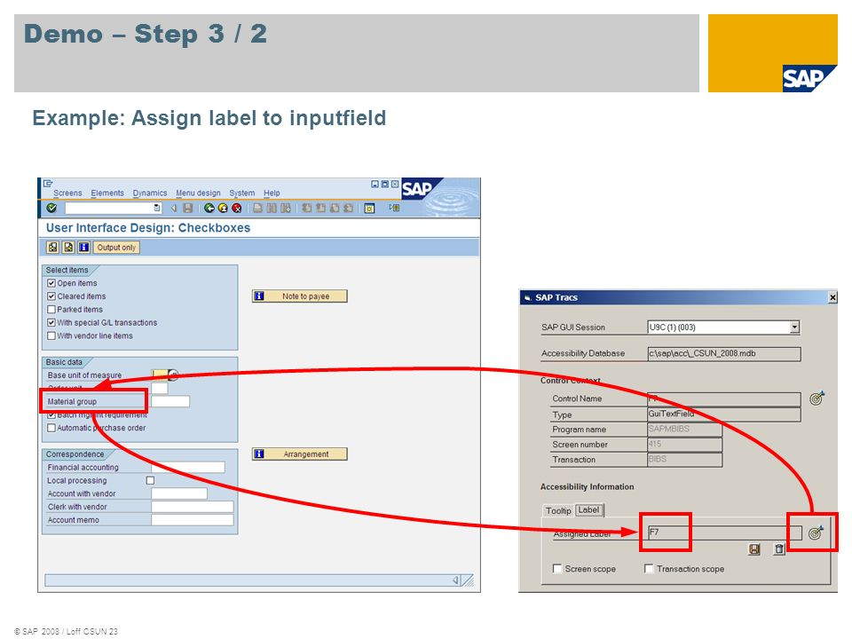 © SAP 2008 / Loff CSUN 23 Demo – Step 3 / 2 Example: Assign label to inputfield