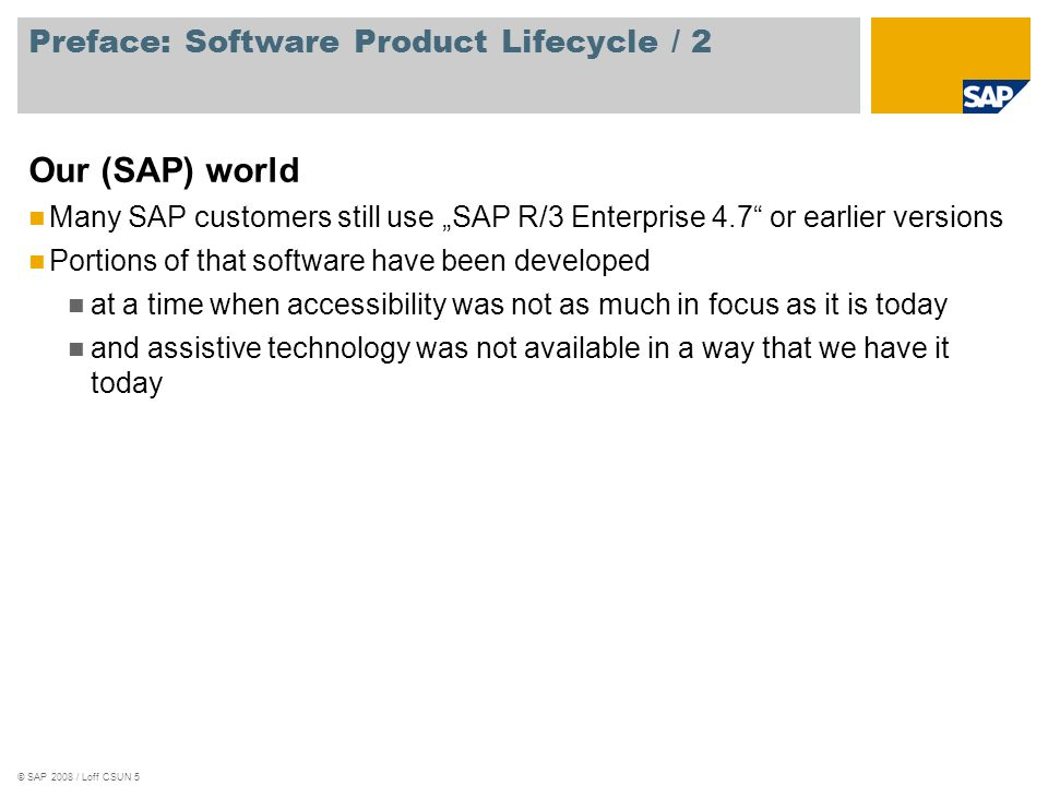 © SAP 2008 / Loff CSUN 16 Linking JAWS/Virgo with SAP GUI / Usage of supplemental information Glue Code SAP GUI Object Model Script Plug-In Database for supplemental accessibility information From now on, this field-label relationship is available for assistive technology Screen reader