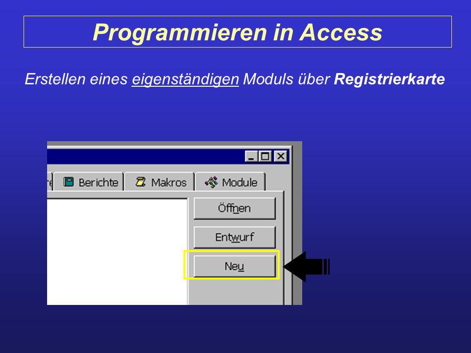 Programmieren in Access Erstellen eines eigenständigen Moduls über Registrierkarte