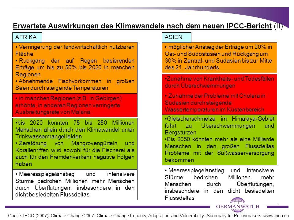 Erwartete Auswirkungen des Klimawandels nach dem neuen IPCC-Bericht (II) Verringerung der landwirtschaftlich nutzbaren Fläche Rückgang der auf Regen b