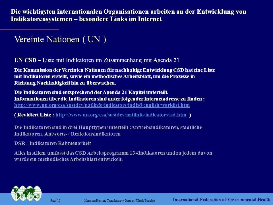 International Federation of Environmental Health Page 10Henning Hansen, Translation to German: Ulrich Tintelott Die wichtigsten internationalen Organi