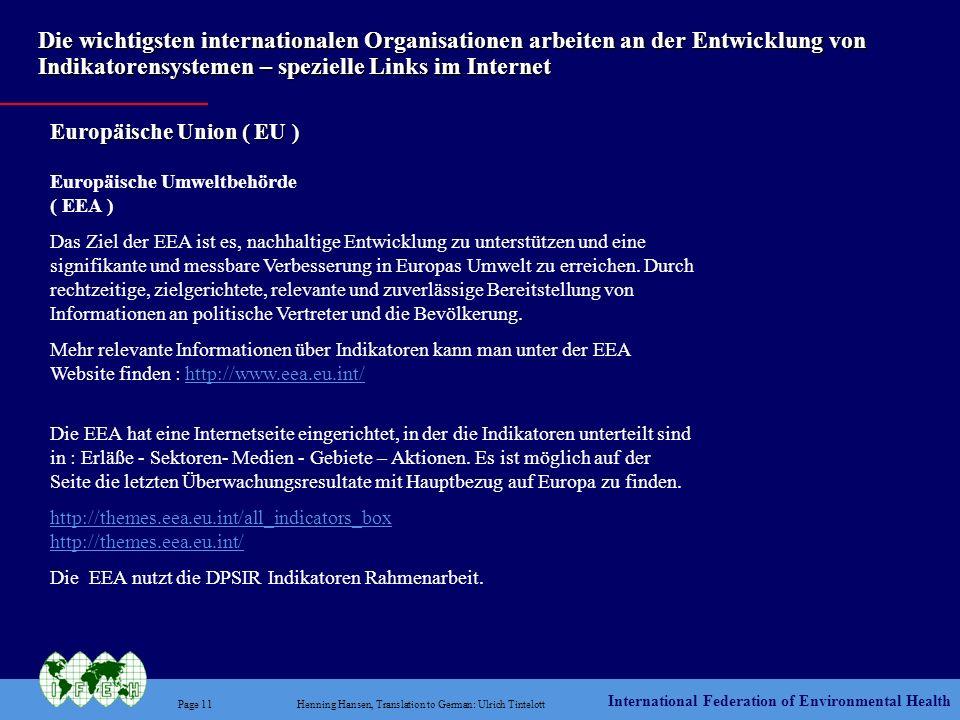 International Federation of Environmental Health Page 11Henning Hansen, Translation to German: Ulrich Tintelott Die wichtigsten internationalen Organi