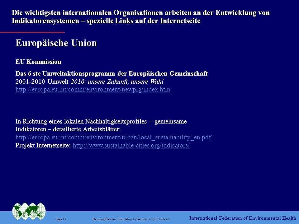 International Federation of Environmental Health Page 13Henning Hansen, Translation to German: Ulrich Tintelott Die wichtigsten internationalen Organi
