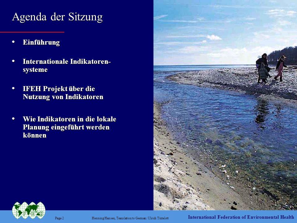International Federation of Environmental Health Page 23Henning Hansen, Translation to German: Ulrich Tintelott Die Einführung der Planung über die Nutzung von Indikatoren auf der lokalen Ebene