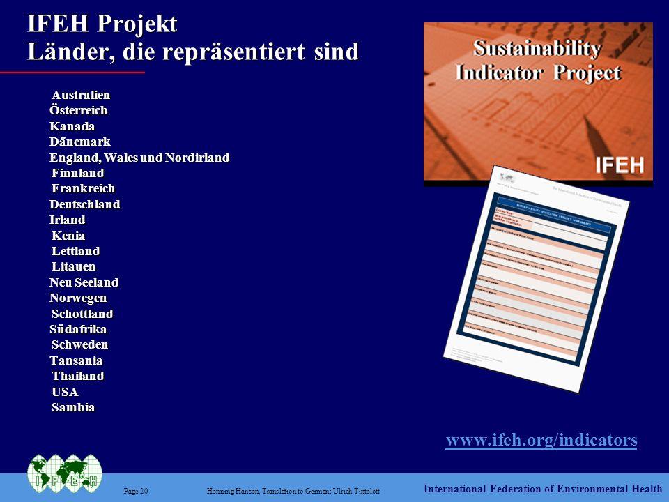 International Federation of Environmental Health Page 20Henning Hansen, Translation to German: Ulrich Tintelott IFEH Projekt Länder, die repräsentiert