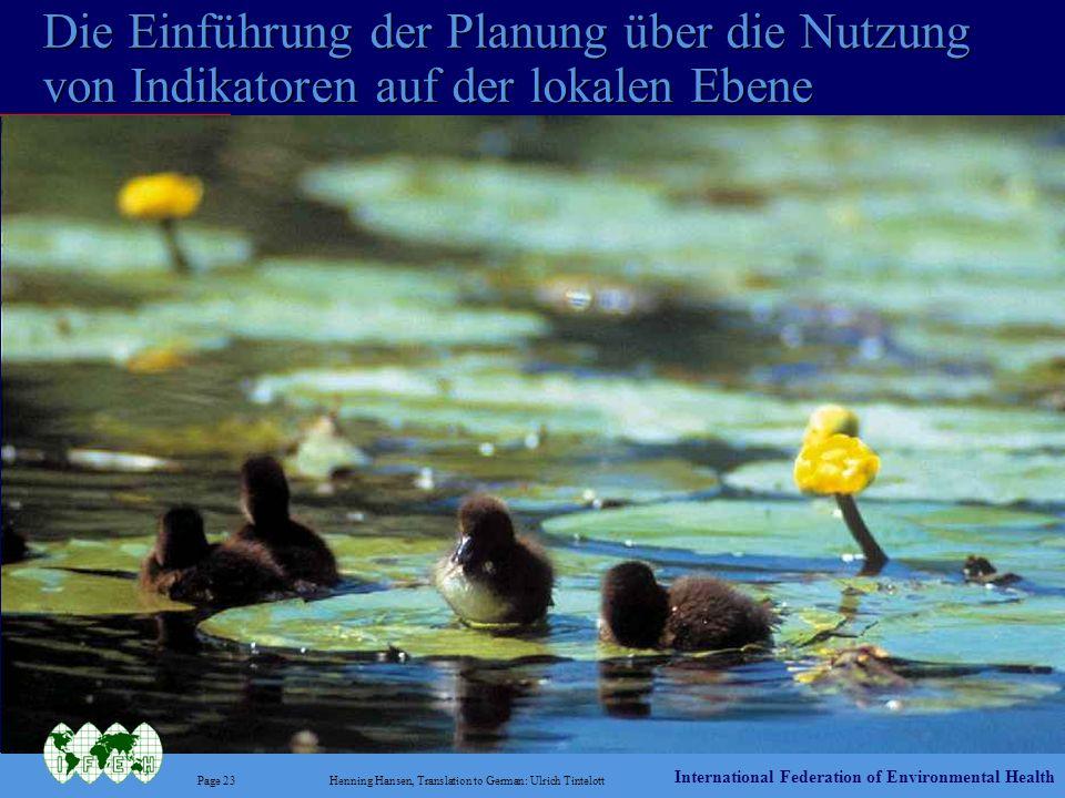 International Federation of Environmental Health Page 23Henning Hansen, Translation to German: Ulrich Tintelott Die Einführung der Planung über die Nu