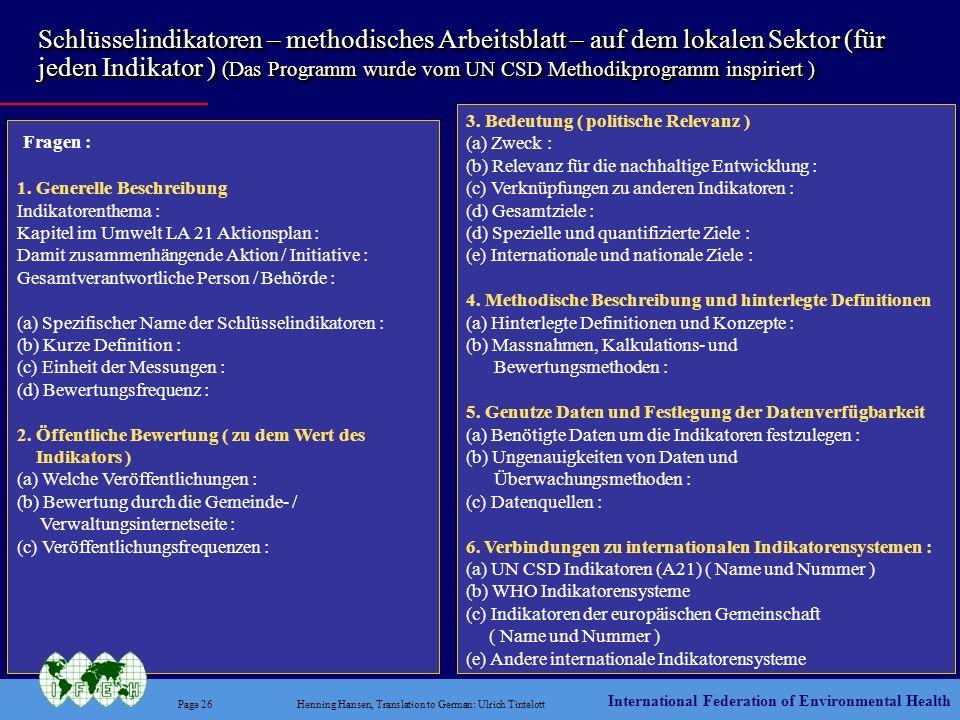 International Federation of Environmental Health Page 26Henning Hansen, Translation to German: Ulrich Tintelott Schlüsselindikatoren – methodisches Ar