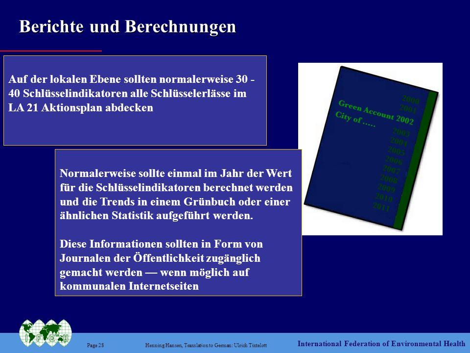International Federation of Environmental Health Page 28Henning Hansen, Translation to German: Ulrich Tintelott Berichte und Berechnungen Auf der loka